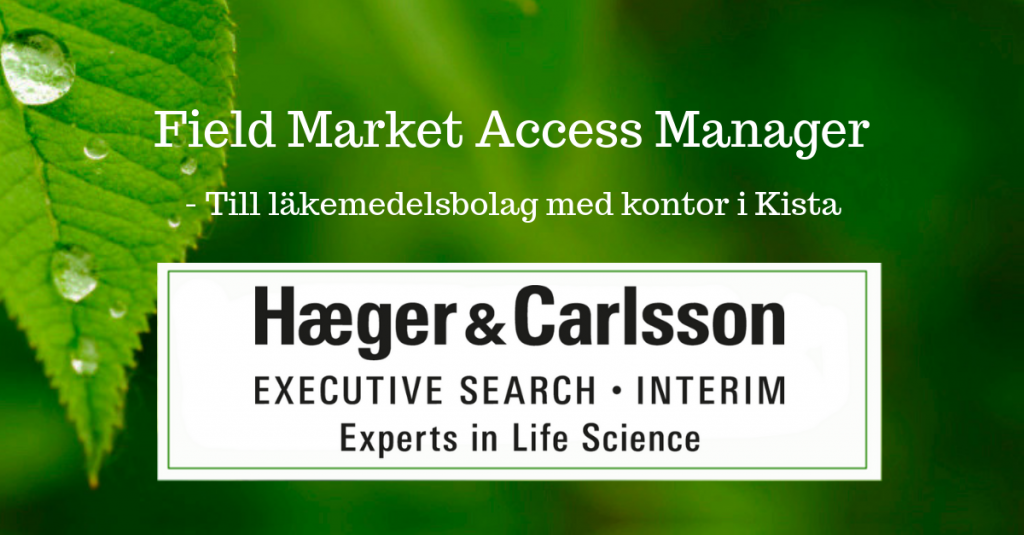 Field Market Access Manager - Till läkemedelsbolag med kontor i Kista